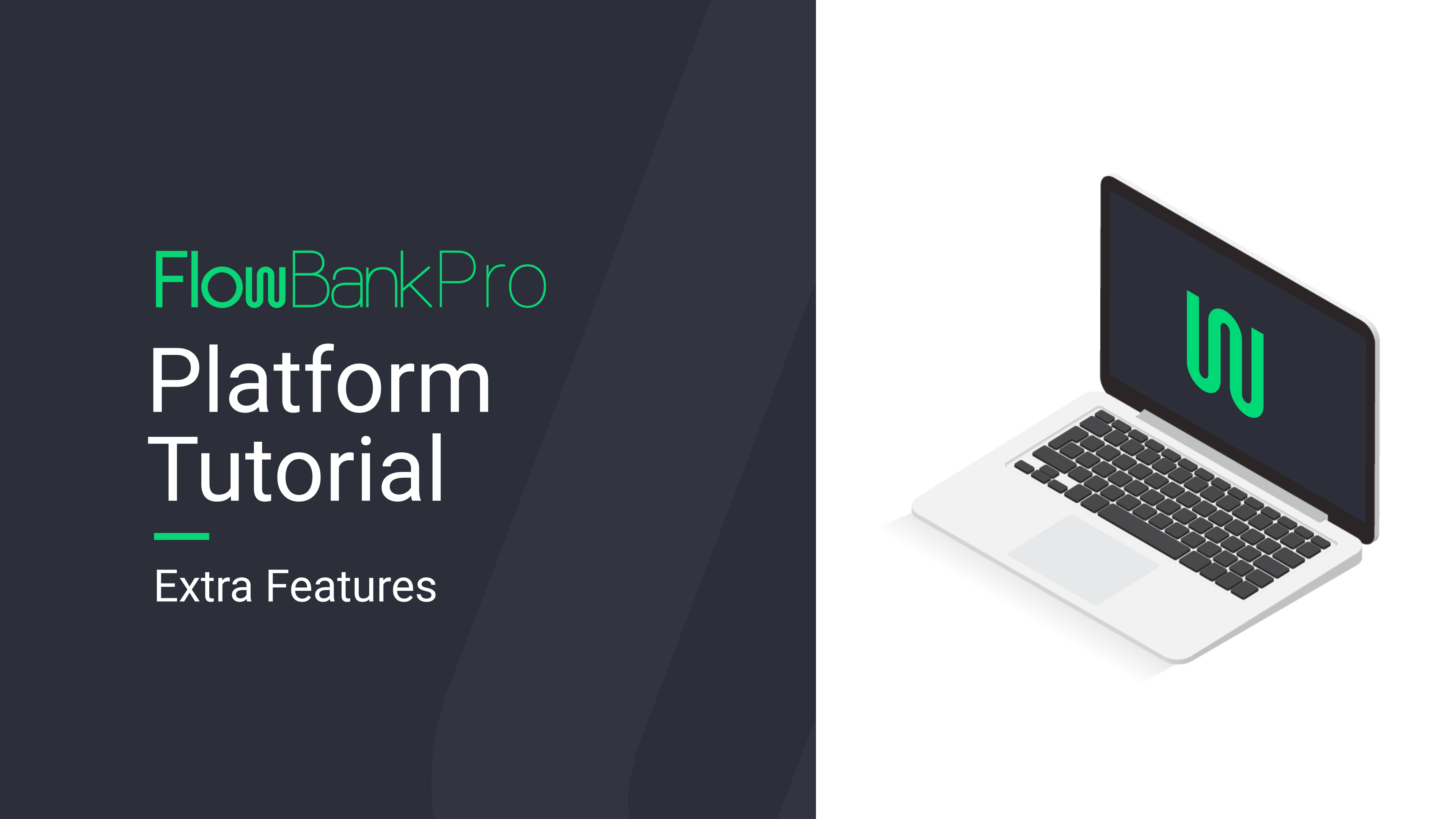 FlowBank Pro Platform Tutorial - Advanced Features video